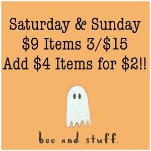 ALL $9 ITEMS 3/$15 THIS WEEKEND ONLY!!